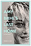 #9: Amy Biehl's Last Home: A Bright Life, a Tragic Death, and a Journey of Reconciliation in South Africa