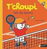 T'choupi fait du tennis