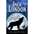 Jack London Collection (Call of the Wild, White Fang, The Sea-Wolf, To Build a Fire, Martin Eden, Lost Face, The Iron Heel, and Other Works)