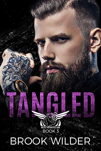 Pdf Thriller Tangled (Grizzly MC Book 3)