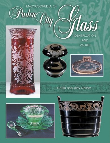 Read Online Encyclopedia of Paden City Glass: Identification and Values PDF