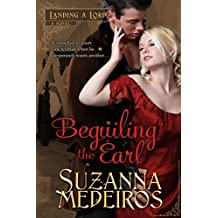 Beguiling the Earl (Landing a Lord Book 3)