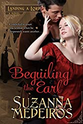 Beguiling the Earl (Landing a Lord Book 2)