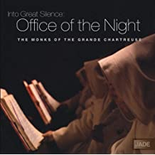 Into Great Silence: Office of the Night