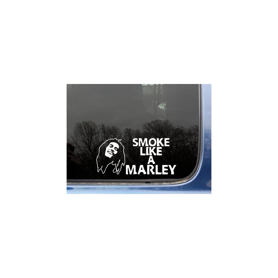 """Smoke like a Marley   8"""" x 3 5/8""""   funny Bob Marley die cut vinyl decal / sticker for window, truck, car, laptop, etc Automotive"""