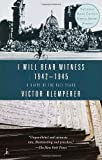 I Will Bear Witness, Victor Klemperer, 0375756973