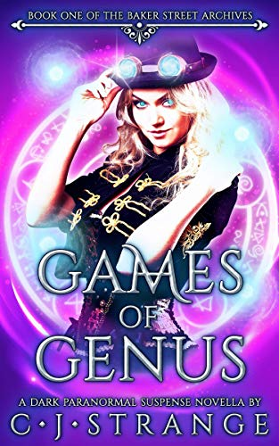 Games of Genus: A Thrilling Dark Romance (The Baker Street Archives Book 1)...