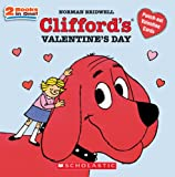 Clifford's Valentine's Day, Norman Bridwell, 0439906679