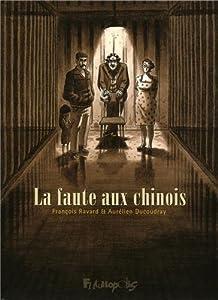 """Afficher """"La faute aux Chinois"""""""