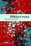 Hibisco Roxo - Capa Nova