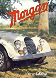 Morgan: First and Last of the Real Sports Cars (A Foulis Motoring Book)