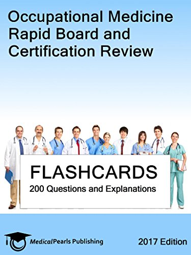 Occupational Medicine: Rapid Board and Certification Review