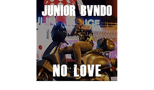 junior bvndo no love