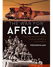 The War for Africa: Twelve Months that Transformed a Continent