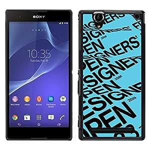 """For Sony Xperia T2 Ultra Case , Diseñador Abrir texto azul Póster"""" - Diseño Patrón Teléfono Caso Cubierta Case Bumper Duro Protección Case Cover Funda"""