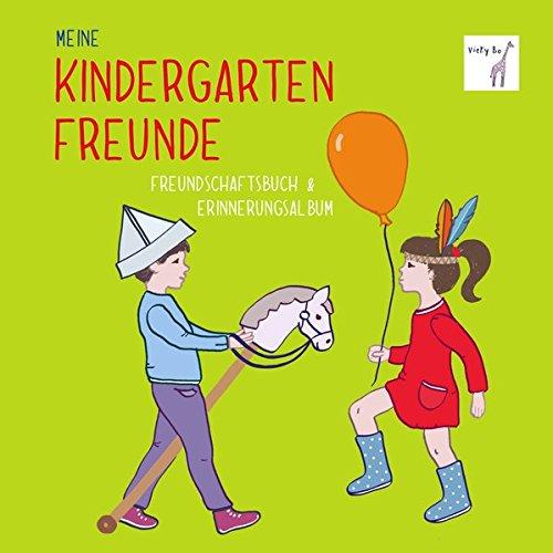 Freundebuch - Meine Kindergartenfreunde Gebundenes Buch – 15. Juli 2015 Vicky Bos Bücher von Vicky Bo Vicky Bo Verlag GmbH 3944956109