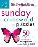 new york times sunday crossword - The New York Times Sunday Crossword Puzzles Volume 42: 50 Sunday Puzzles from the Pages of The New York Times