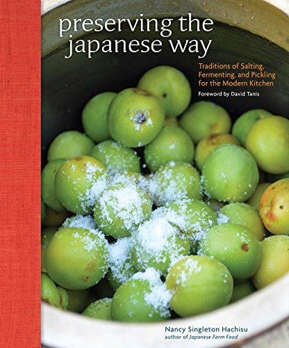Preserving the Japanese Way, nominated for a 2016 James Beard Award in the International Cookbook category, introduces Japanese methods of salting, pickling, and fermenting that are approachable and easy to integrate into a Western cooking repertoire...