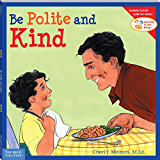 Be Polite and Kind (Learning to Get Along) (Learning to Get Along®)