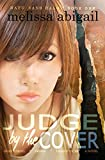 Judge by the Cover: High School, Drama & Deadly Vices (Hafu Sans Halo) (Volume 1)