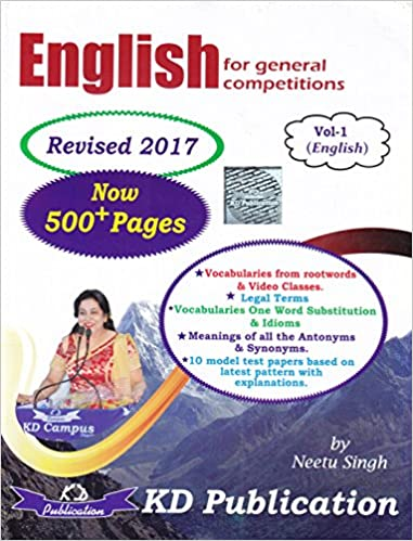English for General Competitions from Plinth to Paramount, Vol- 1, by Neetu Singh (K.D Camous)