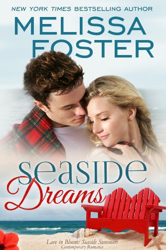 Seaside Dreams (Love in Bloom: Seaside Summers Book 1) (Romance Novels About Best Friends Falling In Love)