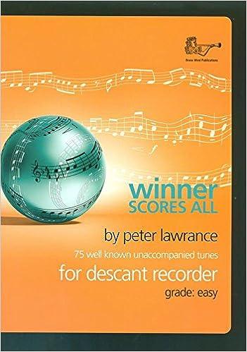 Contemporary Winner Scores All Lawrance Descant Recorder