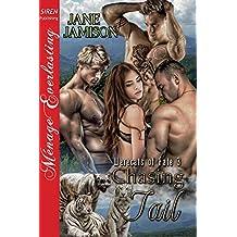 Chasing Tail [Werecats of Fate 3] (Siren Publishing Menage Everlasting)