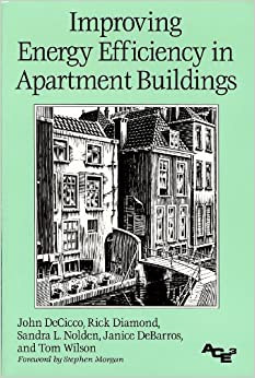 Improving Energy Efficiency in Apartment Buildings (Aceee Books on Energy Policy and Energy Efficiency)