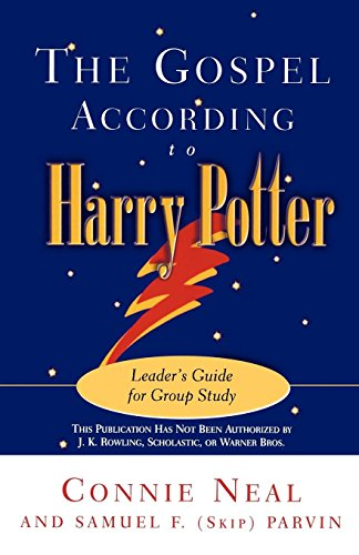 The Gospel according to Harry Potter: Leader's Guide for Group Study by Westminster John Knox Press