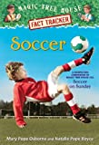 Soccer, Mary Pope Osborne and Natalie Pope Boyce, 0385386303