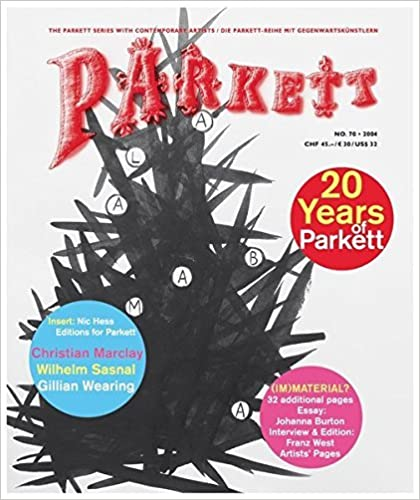 Book Parkett No. 70 Christian Marclay, Wilhelm Sasnal, Gillian Wearing, Plus Franz West (The Parkett Series) by Christian Marclay (2004-07-02)
