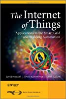 The Internet of Things: Key Applications and Protocols, 2nd Edition Front Cover