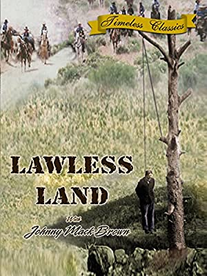 Lawless Land - 1937 - Remastered Edition
