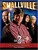 Smallville, Season 3: The Official Companion by Paul Simpson (2005-11-01)