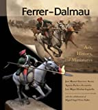 img - for Ferrer-Dalmau: Art, History and Miniatures book / textbook / text book
