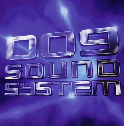 009 Sound System - 009 Sound System - With A Spirit.mp3 Lyrics - Zortam Music