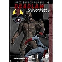 Deadlaw the Undead Detective (Volume 1)