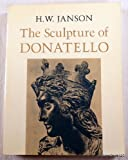 The Sculpture of Donatello, H. W. Janson, 0691003173