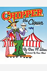 Chipper the Clown Kindle Edition
