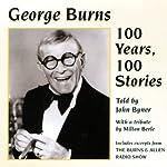 100 Years, 100 Stories   George Burns,John Byner