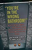 "Image of ""You're in the Wrong Bathroom!"": And 20 Other Myths and Misconceptions About Transgender and Gender-Nonconforming People"