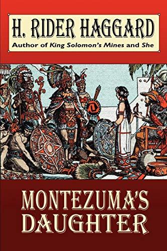 Montezuma's Daughter (Wildside Fantasy)