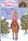 Princess Ellie's Snowy Ride, Diana Kimpton, 1423109023