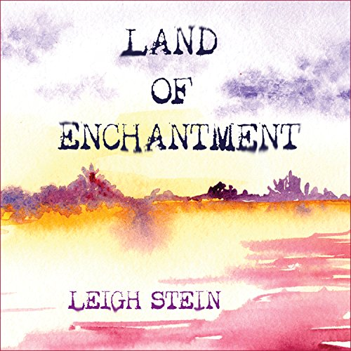 Land of Enchantment by Tantor Audio