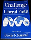 Challenge of a Liberal Faith
