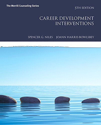 Career Development Interventions (5th Edition) (Merrill Couseling) by Pearson