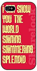 iPhone 5 / 5s I can show you the world shining, shimmering, splendid - black plastic case / Walt Disney And Life Quotes