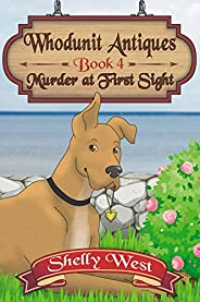 Murder at First Sight (A Whodunit Antiques Cozy Mystery Book 4)