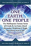 One Earth, One People: The Mythopoeic Fantasy Series of Ursula K. Le Guin, Lloyd Alexander, Madeleine L'engle, Orson Scott Card (Critical Explorations in Science Fiction and Fantasy)